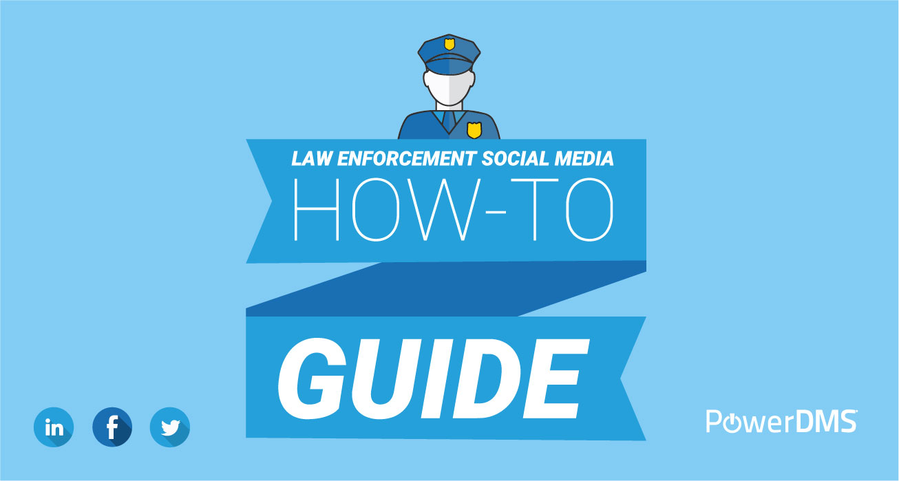 powerdms-law-enforement-social-media-how-to-guide-social-thumbnail-01